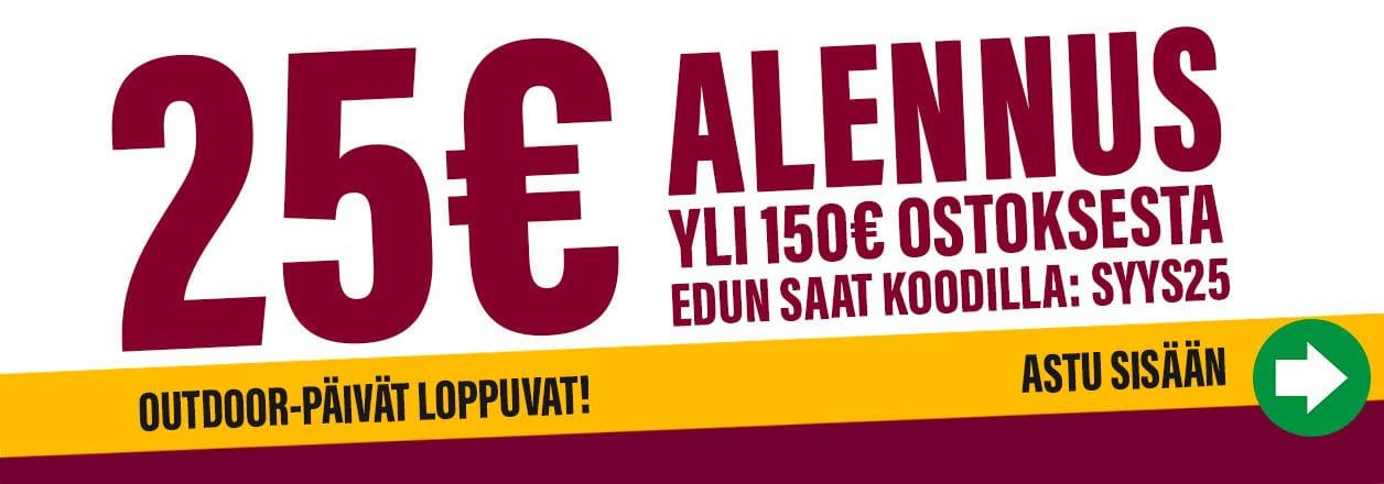 25€ alennus yli 150€ ostoksesta >>